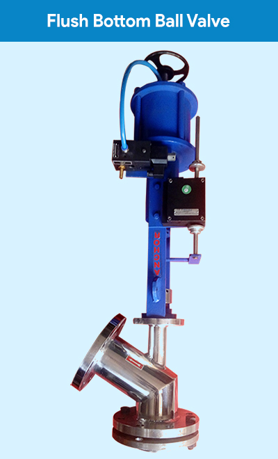 The Flush Bottom valve is compact segmented ball type calculated to open straight in the Tank, Reactor, for 100% flushing & discharging of material.